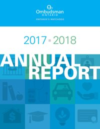 Cover of the Ombudsman Ontario's 2017-2018 Annual report